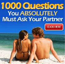1000 Questions You Absolutely Must Ask Your Partner